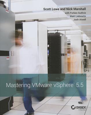 Mastering Vmware Vsphere By Lowe, Scott/ Marshall, Nick