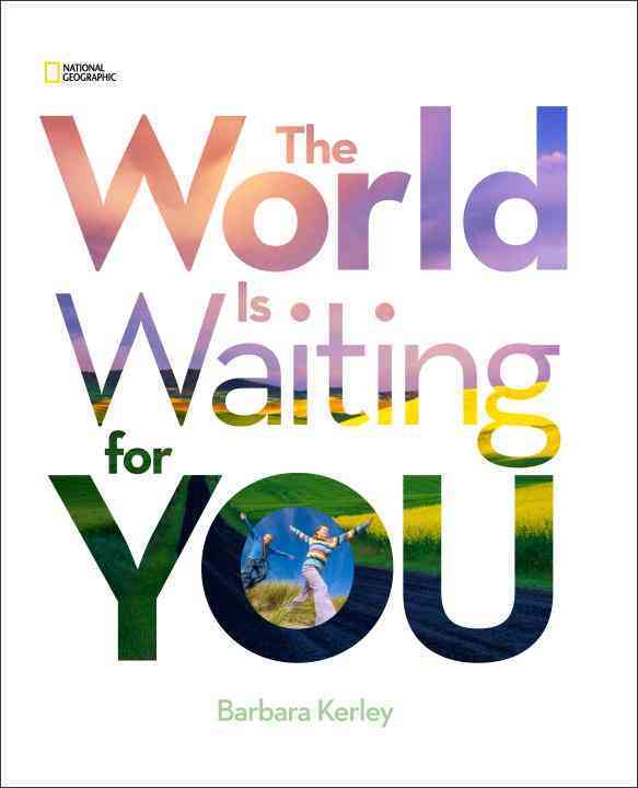 The World Is Waiting for You By Kerley, Barbara
